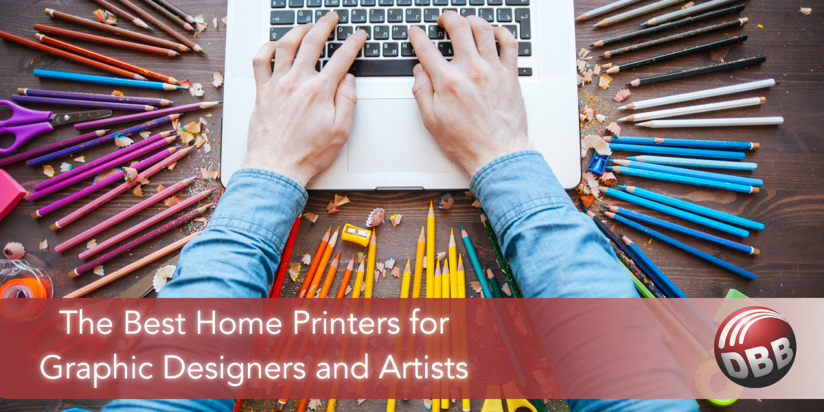 The Best Home Printers for Graphic Designers and Artists