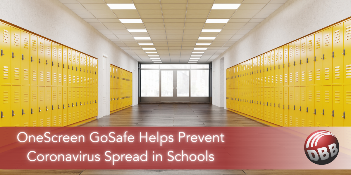 OneScreen GoSafe Helps Prevent Coronavirus Spread in Schools
